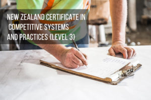 New Zealand Certificate in Competitive Systems and Practices (Level 3)
