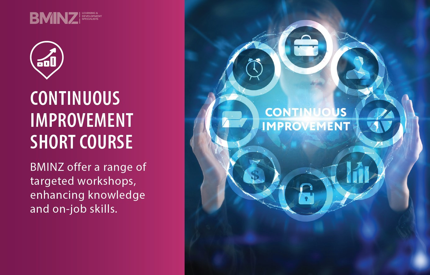 CONTINUOUS IMPROVEMENT SHORT COURSE: BMINZ offer a range of targeted workshops, enhancing knowledge and on-job skills.