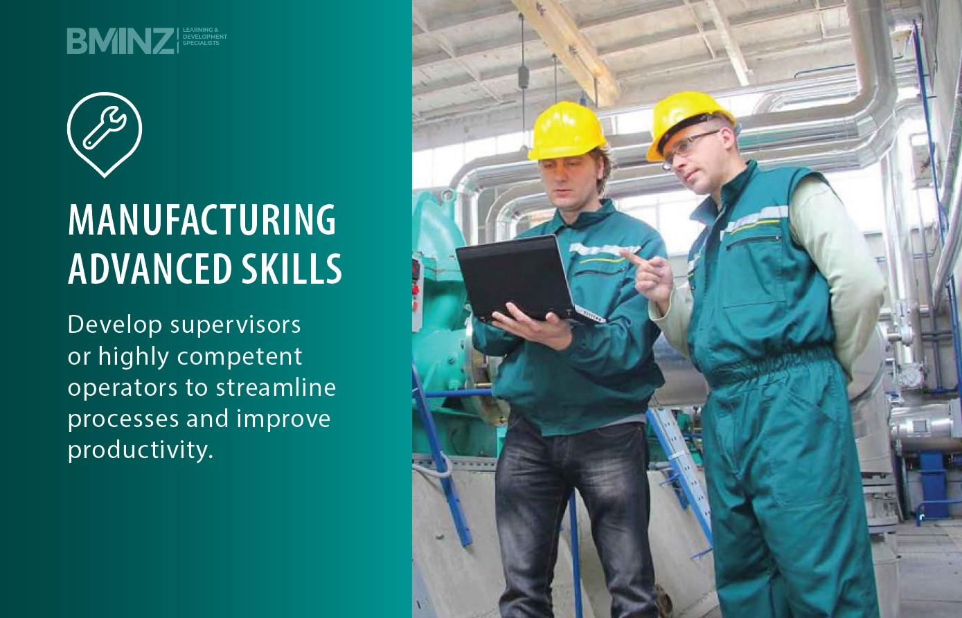 MANUFACTURING ADVANCED SKILLS: Develop supervisors or highly competent operators to streamline processes and improve productivity.
