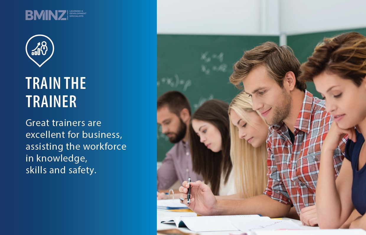 TRAIN THE TRAINER: Great trainers are excellent for business, assisting the workforce in knowledge, skills and safety.